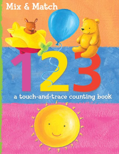 Mix & Match: 1 2 3: A Touch and Trace Counting Book