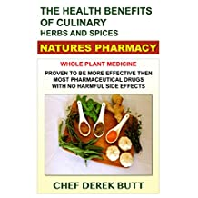 The Health Benefits of Culinary Herbs and Spices. NATURES PHARMACY.