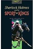 Sherlock Holmes and the Sport of Kings, Arthur Conan Doyle, 0194229629