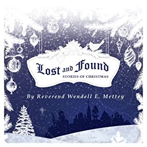 Lost and Found, Stories of Christmas Audiobook
