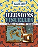 img - for Illusions visuelles (French Edition) book / textbook / text book