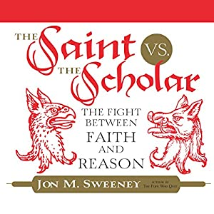 The Saint vs. the Scholar Audiobook