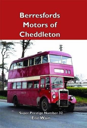 Super Prestige 32 Berresfords of Cheddleton