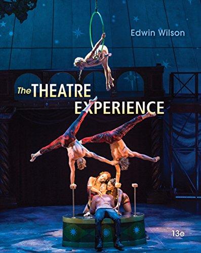 The Theatre Experience: The Theatre Experience