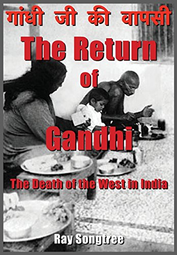 The Return of Gandhi: The Death of the West in India image