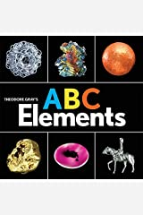 Theodore Gray's ABC Elements (Baby Elements) Board book