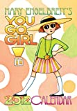 Mary Engelbreit's You Go Girl!: 2012 Monthly Pocket Planner