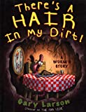 There's a Hair in My Dirt!, Gary Larson, 0613229452