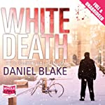 White Death | Daniel Blake