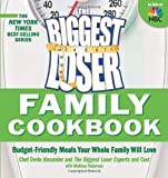 As grocery costs continue to rise, many family cooks are finding themselves in a tough predicament: How can they feed their families healthy, satisfying meals without breaking the bank? In The Biggest Loser Family Cookbook, New York Ti...