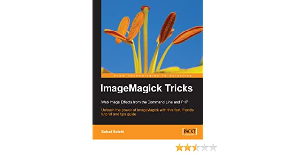 ImageMagick Tricks: Web Image Effects from the Command Line and PHP