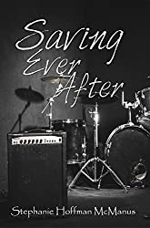 Saving Ever After (Ever After 4)
