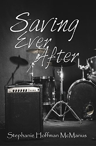 Saving Ever After (Ever After 4) by [McManus, Stephanie Hoffman]