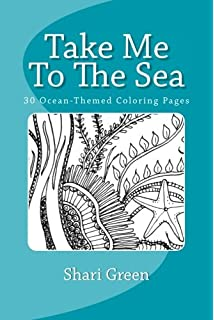 Take Me To The Sea 30 Ocean Themed Coloring Pages