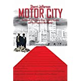 MOTOR CITY: The Odyssey of the War on Drugs, Scales of Injustice and Two of America's Most Wanted