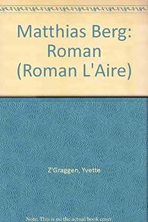 Matthias Berg : roman, Z'Graggen, Yvette