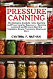 Pressure Canning: The Complete Guide to Home