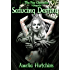 Seducing Destiny (The Fae Chronicles Book 4)