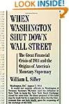 When Washington Shut Down Wall Street...