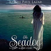 The Seadog: Paines Creek Beach, Book 3 | Aaron Paul Lazar