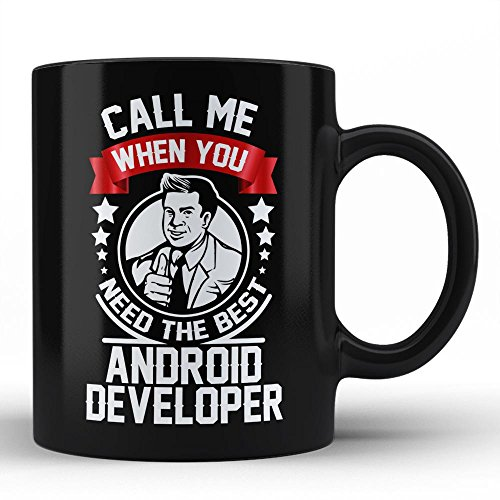Android Developer Funny Gift For Men Coffee Mug Quote Sayings Sarcasm Best Birthday Gift  Self Gift For Android Developer Men Colleague Coworker Uncle By Hom