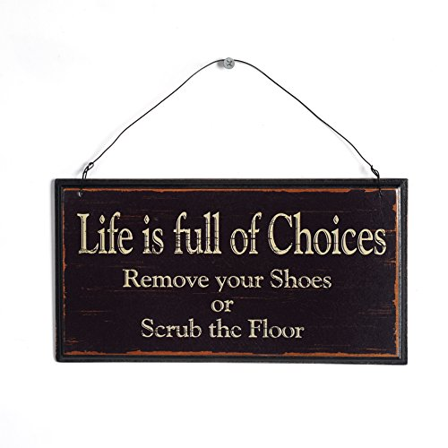 Saying Sign - NIKKY HOME Life Is Full Of Choices Remove Your Shoes Or Scrub The Floor Wooden Wall Decorative Sign 9.82 x 0.37 x 5.3 Inches Black