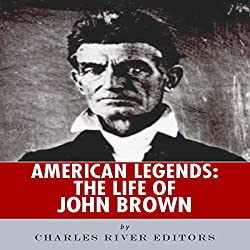 American Legends: The Life of John Brown