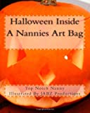 Halloween Inside a Nannies Art Bag, Top Nanny, 1466442565