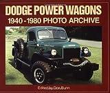 Dodge Power Wagons 1940-1980 Photo Archive, Don Bunn, 1882256891