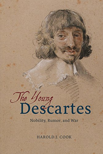 The Young Descartes: Nobility, Rumor, and War