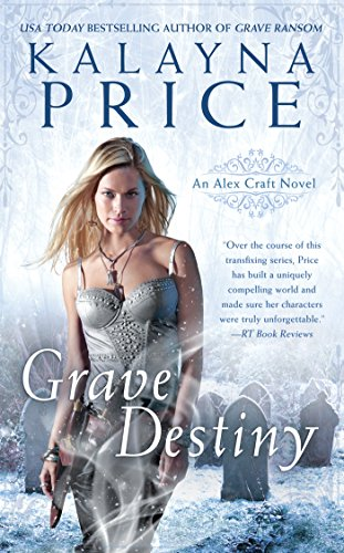 Grave Destiny (An Alex Craft Novel)