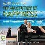 The Architecture of Happiness | Alain de Botton