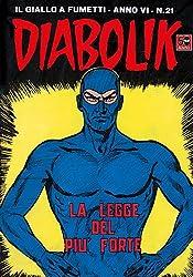 DIABOLIK (97): La legge del più forte
