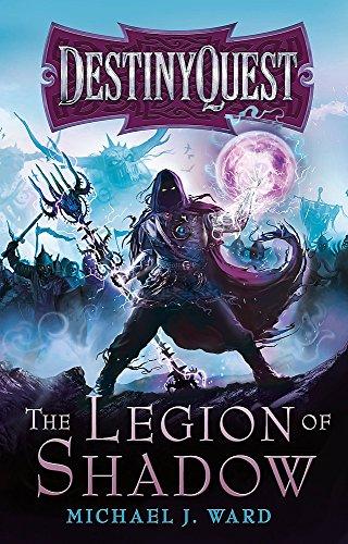 The Legion Of Shadow: DestinyQuest Book