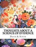 img - for Thoughts About A Science Of Evidence book / textbook / text book