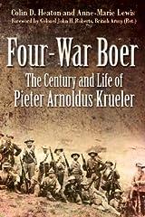 Four War Boer: The Century and Life of Pieter Arnoldus Krueler Hardcover