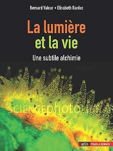 """Afficher """"La lumière et la vie"""""""