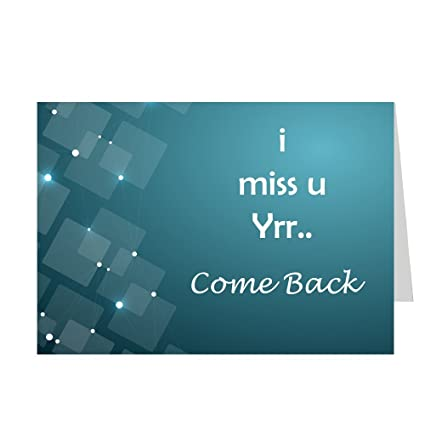 I miss you yrr come back shoptwiz printed greeting card amazon i miss you yrr come back shoptwiz printed greeting card m4hsunfo