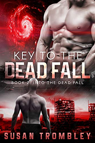 Key to the Dead Fall (Into the Dead Fall Book 2) (Total Proof Of The New World Order)