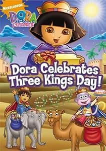 Dora the Explorer: Dora Celebrates Three Kings Day!