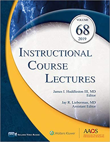 Instructional Course Lectures, Volume 68 [AAOS 2019]