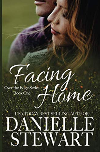 Books : Facing Home (Over the Edge Series) (Volume 1)