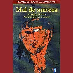 Mal de Amores [Lovesick] (Texto Completo)
