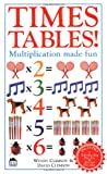 Times Tables!, David Clemson and Wendy Clemson, 0789404729