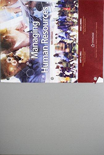 - Bundle: Managing Human Resources, Loose-leaf Version, 18th + MindTap Management, 1 term (6 months) Printed Access Card