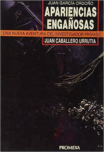 Resultado de imagen para apariencias engañosas Juan García Ordoño