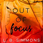 Out of Focus | L. B. Simmons