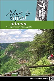 ~TOP~ Afoot & Afield Atlanta: A Comprehensive Hiking Guide (Afoot And Afield). banos placed Benitez highest photos contacto