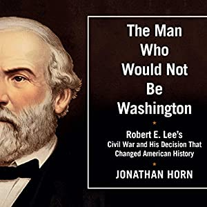 The Man Who Would Not Be Washington Audiobook