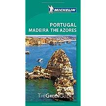 Michelin Green Guide Portugal Madeira The Azores, 6e